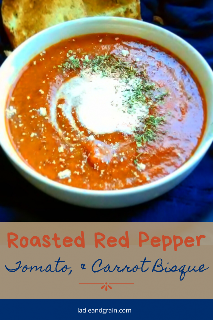 Roasted Red Pepper, Tomato, and Carrot Bisque